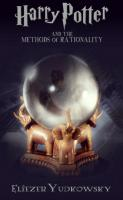 Harry Potter And The Methods Of Rationality Calibre 0 9 39 311187