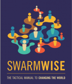 Falkvinge.net Files 2013 04 Swarmwise 2013 By Rick Falkvinge V1 Final 2013Jul18 0